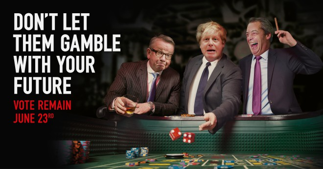 gamble-with-your-future-remain-poster-boris-gove-farage1